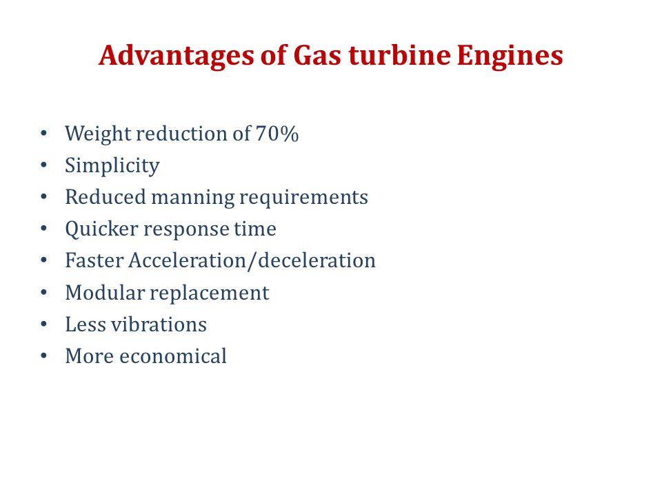 Advantages of Gas turbine Engines