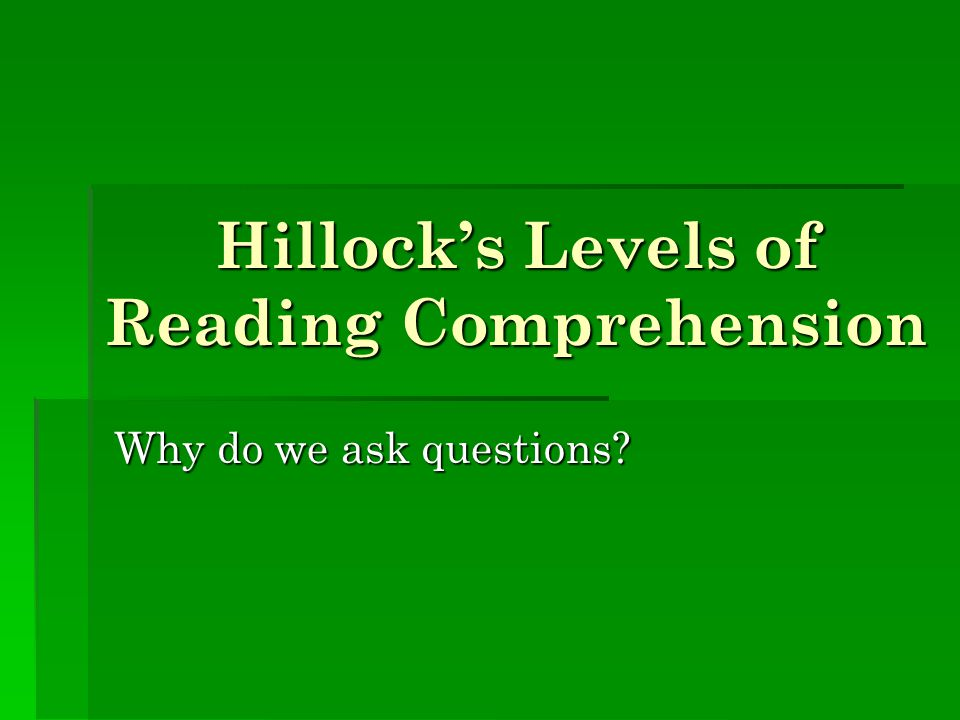Hillock's Levels of Reading Comprehension
