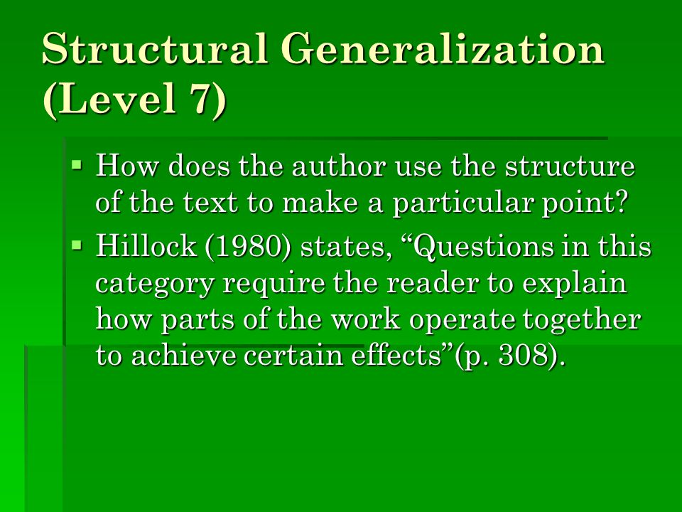 Structural Generalization (Level 7)