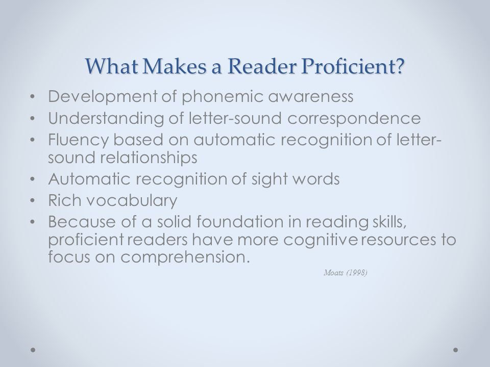 What Makes a Reader Proficient