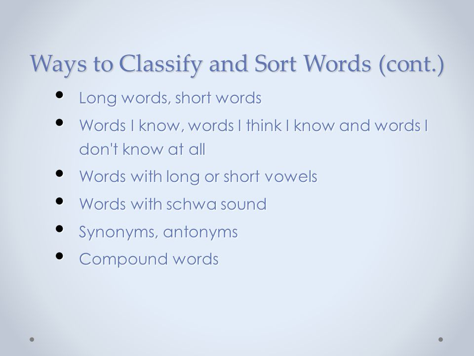 Ways to Classify and Sort Words (cont.)