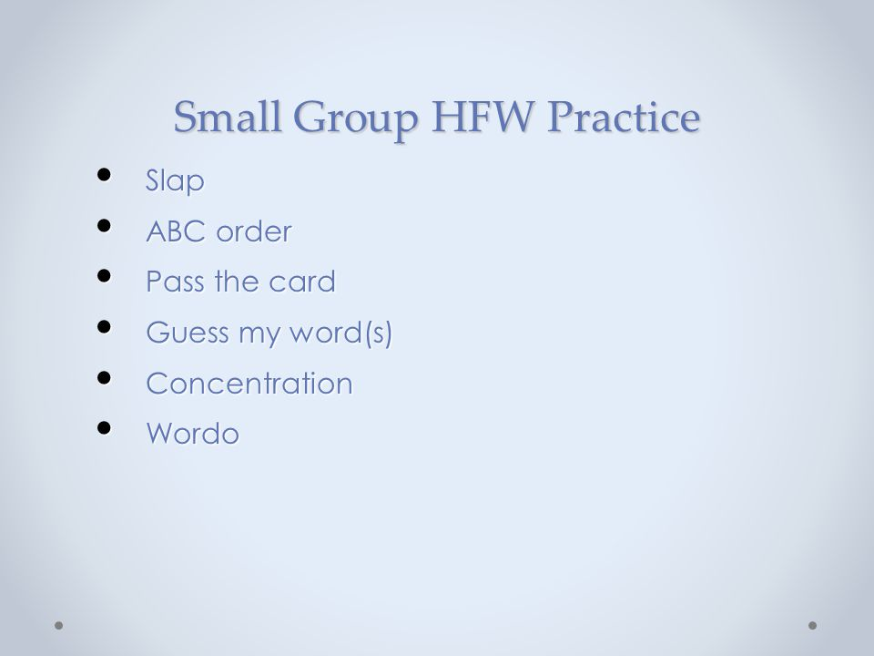 Small Group HFW Practice