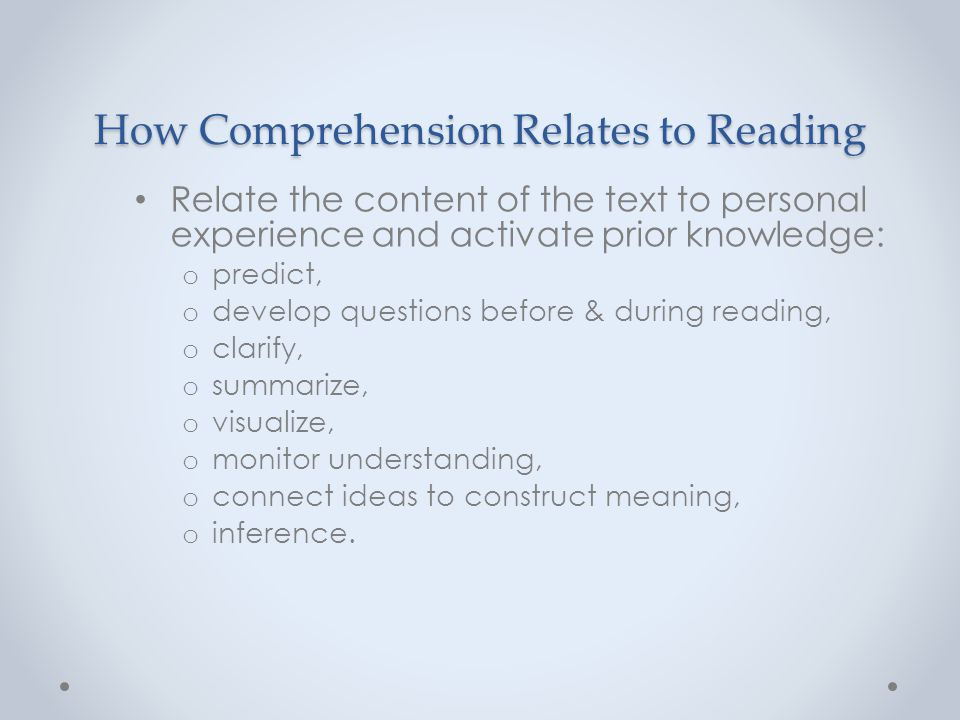 How Comprehension Relates to Reading