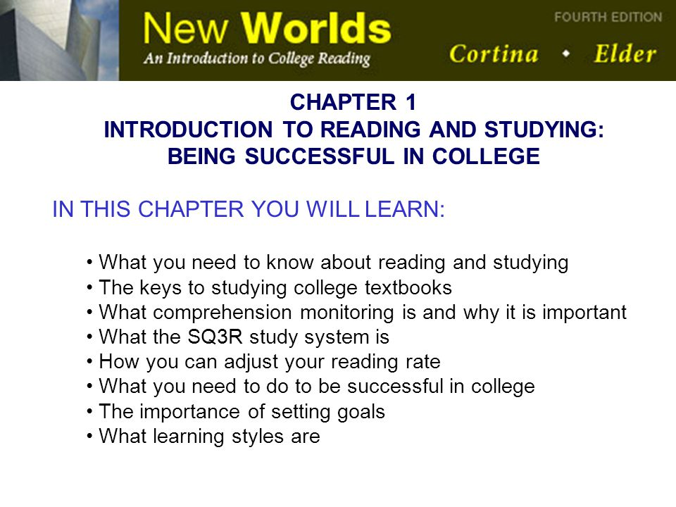 INTRODUCTION TO READING AND STUDYING: BEING SUCCESSFUL IN COLLEGE