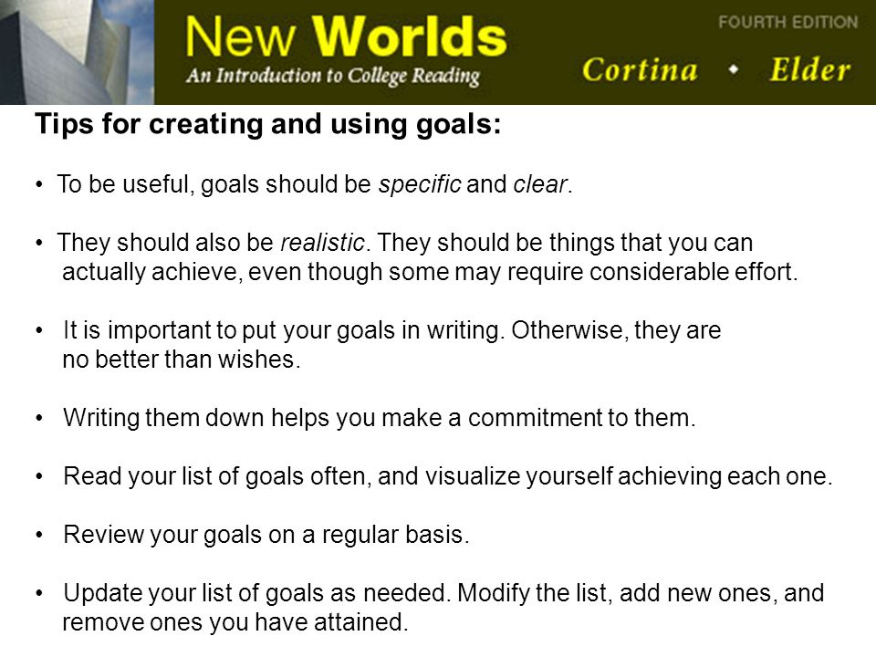 Tips for creating and using goals:
