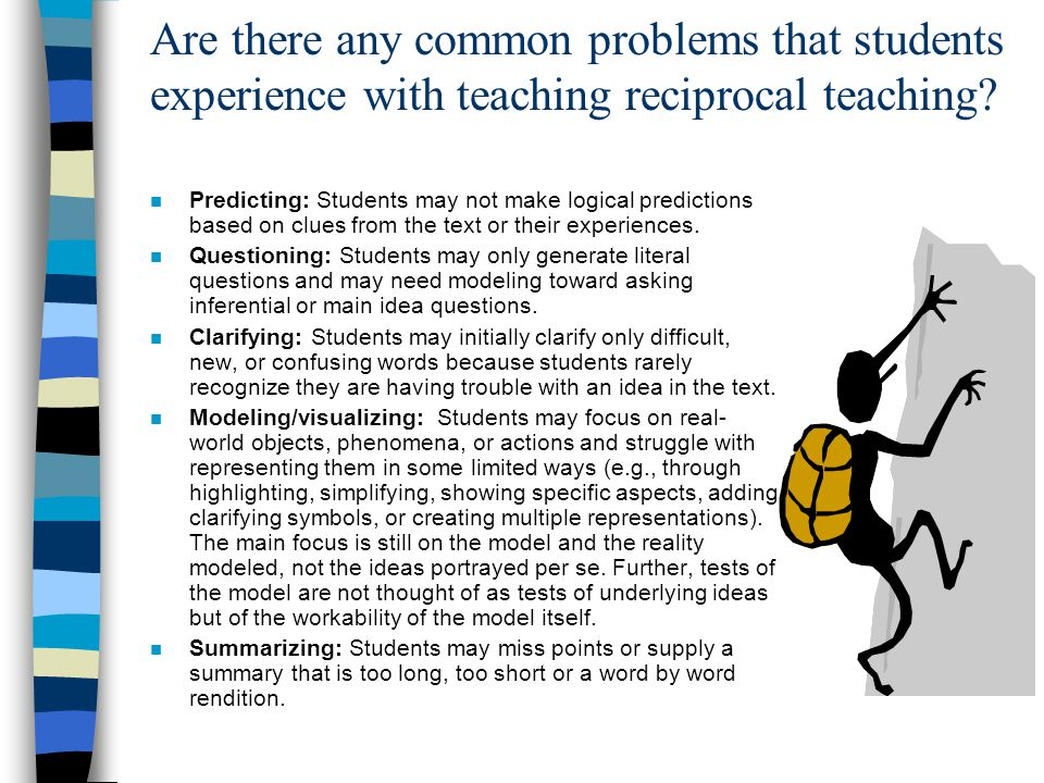 Are there any common problems that students experience with teaching reciprocal teaching