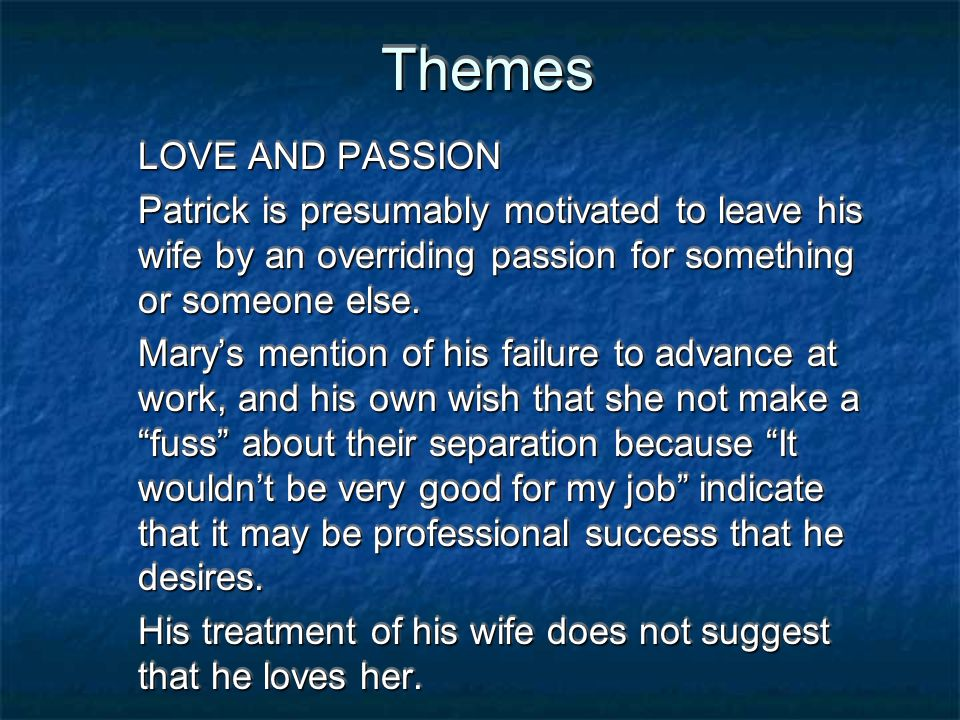 Themes LOVE AND PASSION