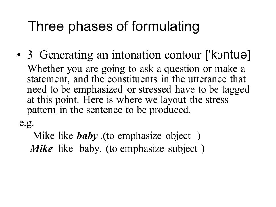 Three phases of formulating