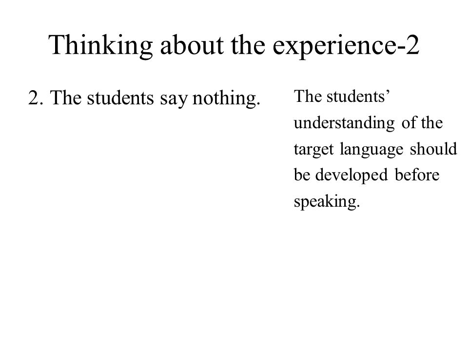 Thinking about the experience-2