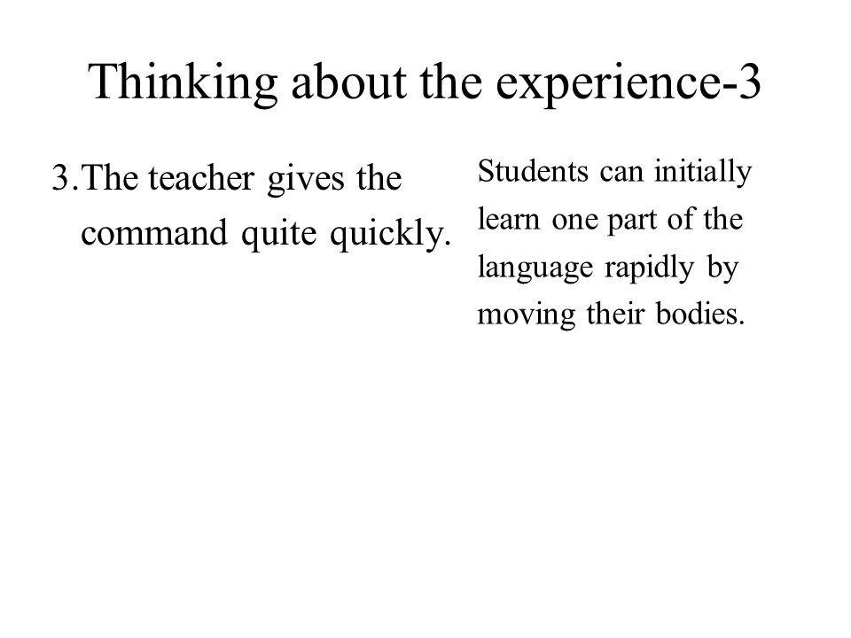 Thinking about the experience-3