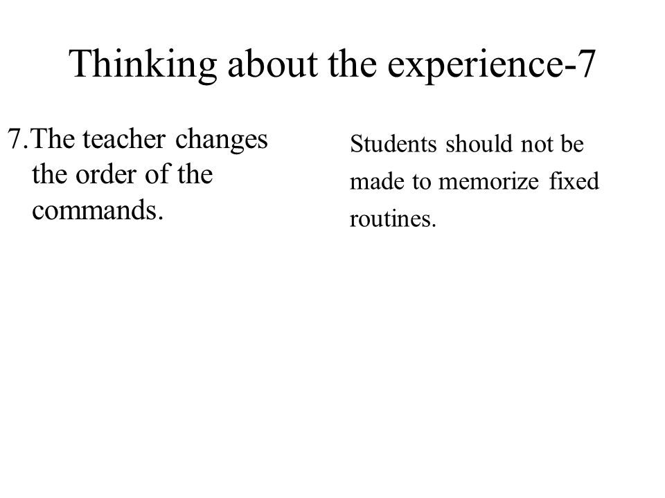 Thinking about the experience-7