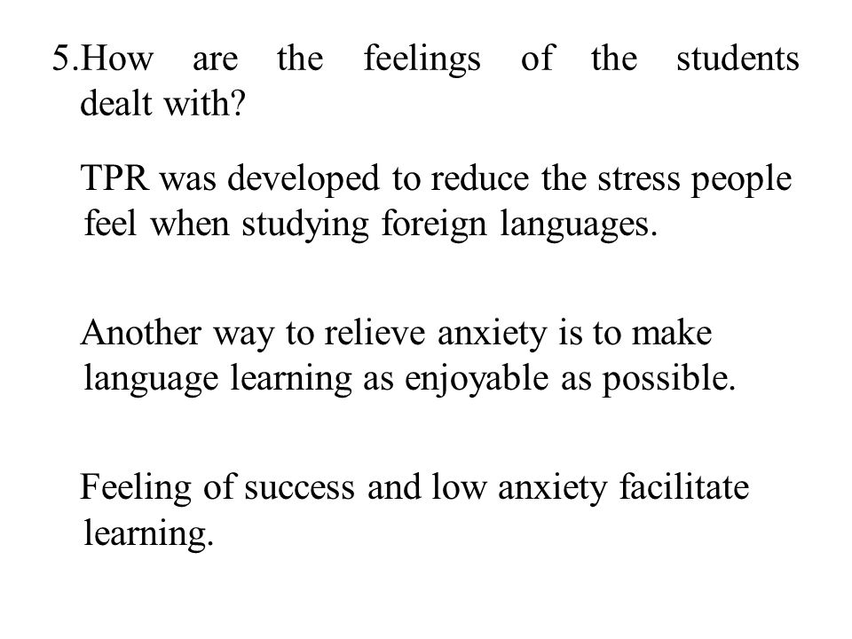 5.How are the feelings of the students dealt with