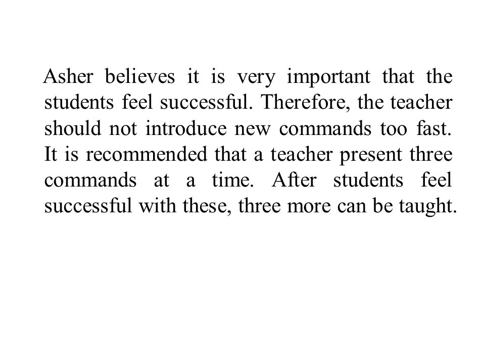 Asher believes it is very important that the students feel successful