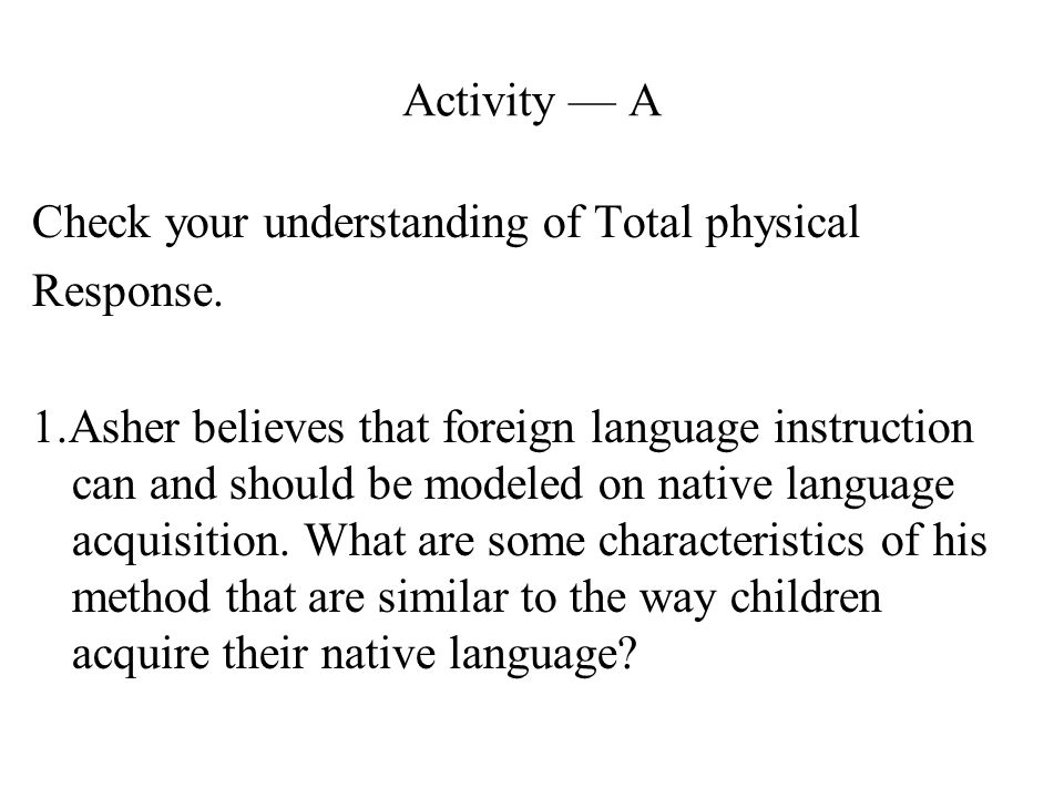 Activity — A Check your understanding of Total physical. Response.