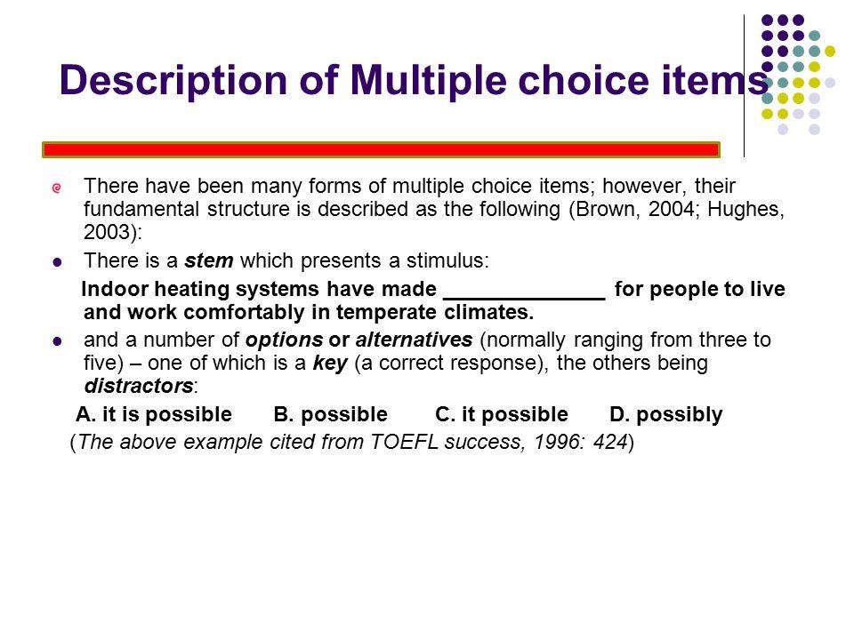 Description of Multiple choice items