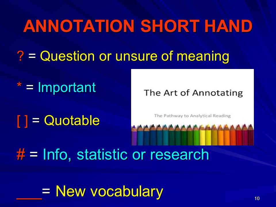 ANNOTATION SHORT HAND # = Info, statistic or research