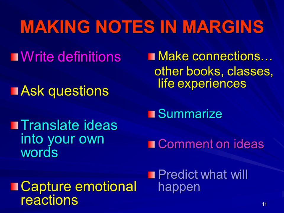 MAKING NOTES IN MARGINS