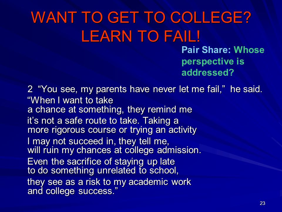 WANT TO GET TO COLLEGE LEARN TO FAIL!