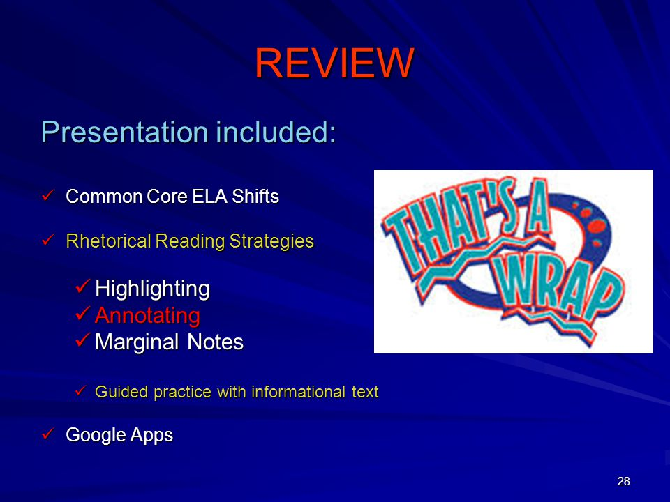 REVIEW Presentation included: Highlighting Annotating Marginal Notes