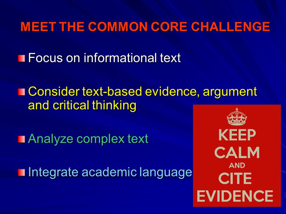 MEET THE COMMON CORE CHALLENGE