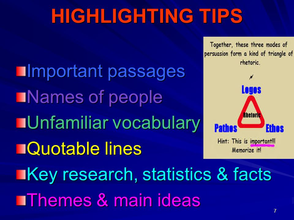 HIGHLIGHTING TIPS Important passages Names of people