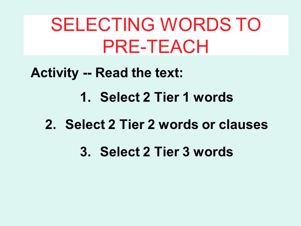 SELECTING WORDS TO PRE-TEACH