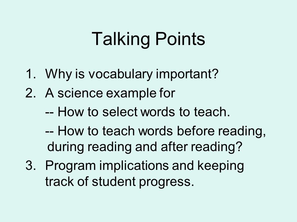 Talking Points Why is vocabulary important A science example for