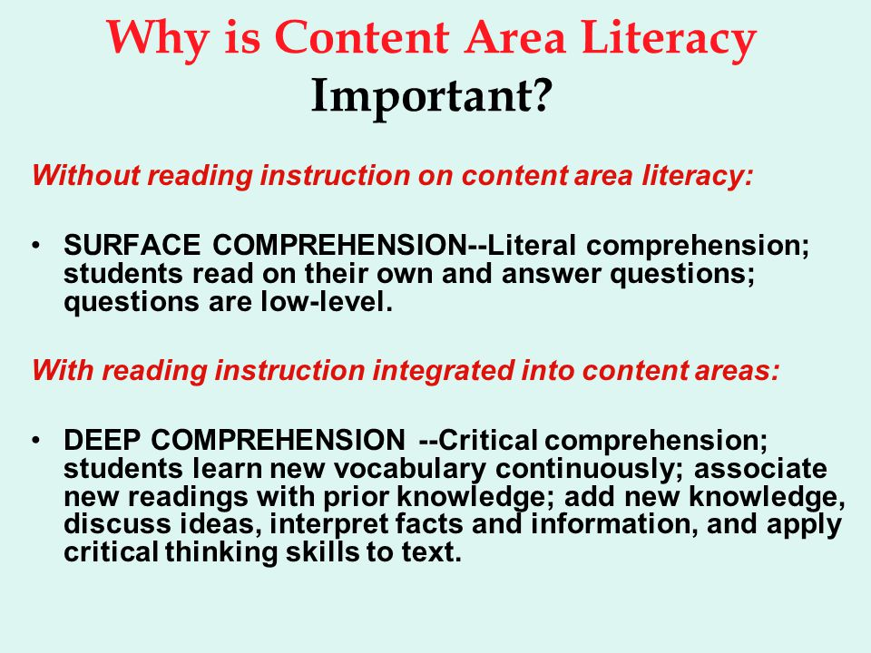 Why is Content Area Literacy Important