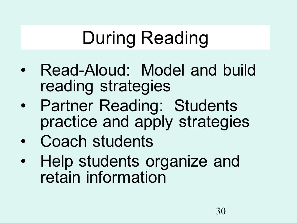During Reading Read-Aloud: Model and build reading strategies
