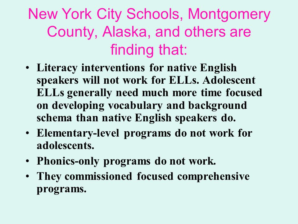 New York City Schools, Montgomery County, Alaska, and others are finding that: