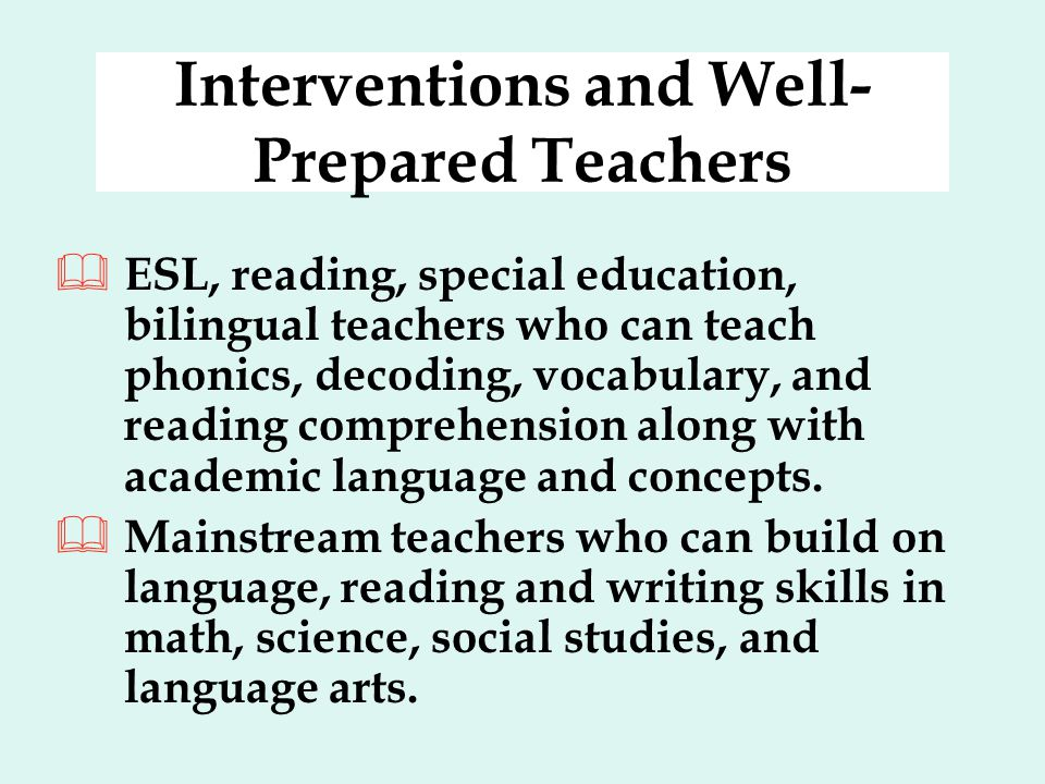 Interventions and Well-Prepared Teachers