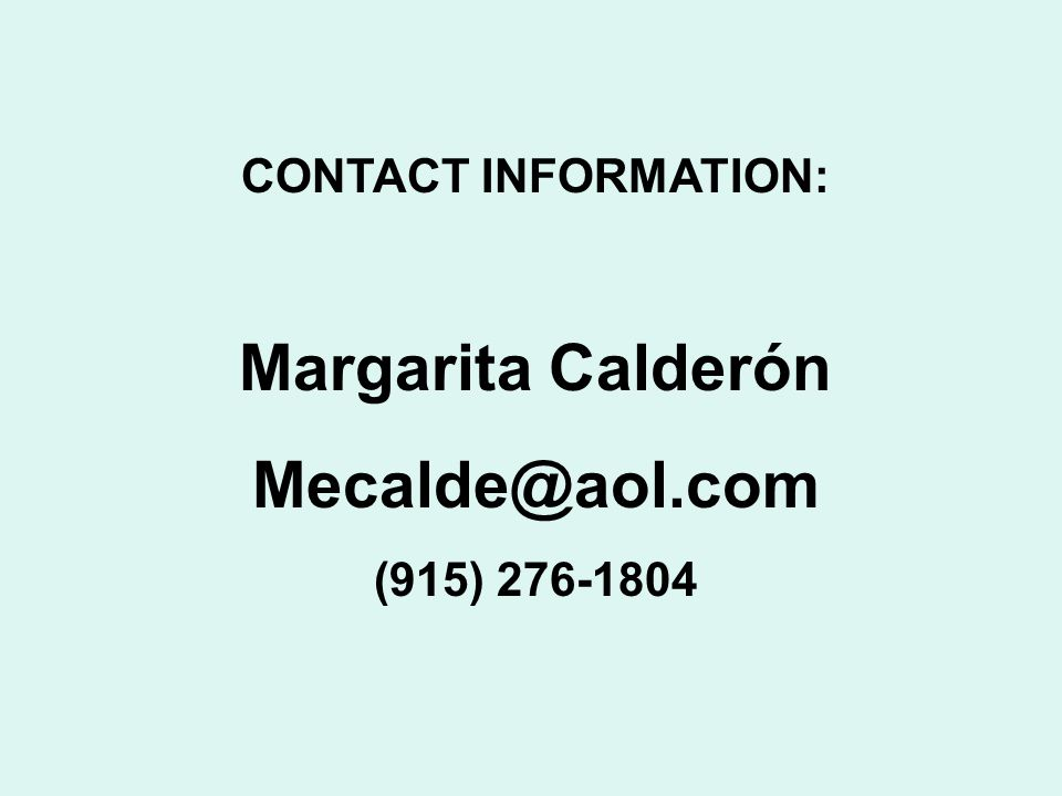 Margarita Calderón Mecalde@aol.com