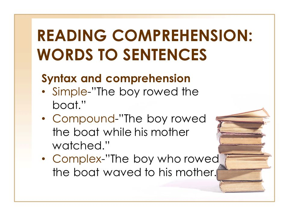 READING COMPREHENSION: Words to sentences