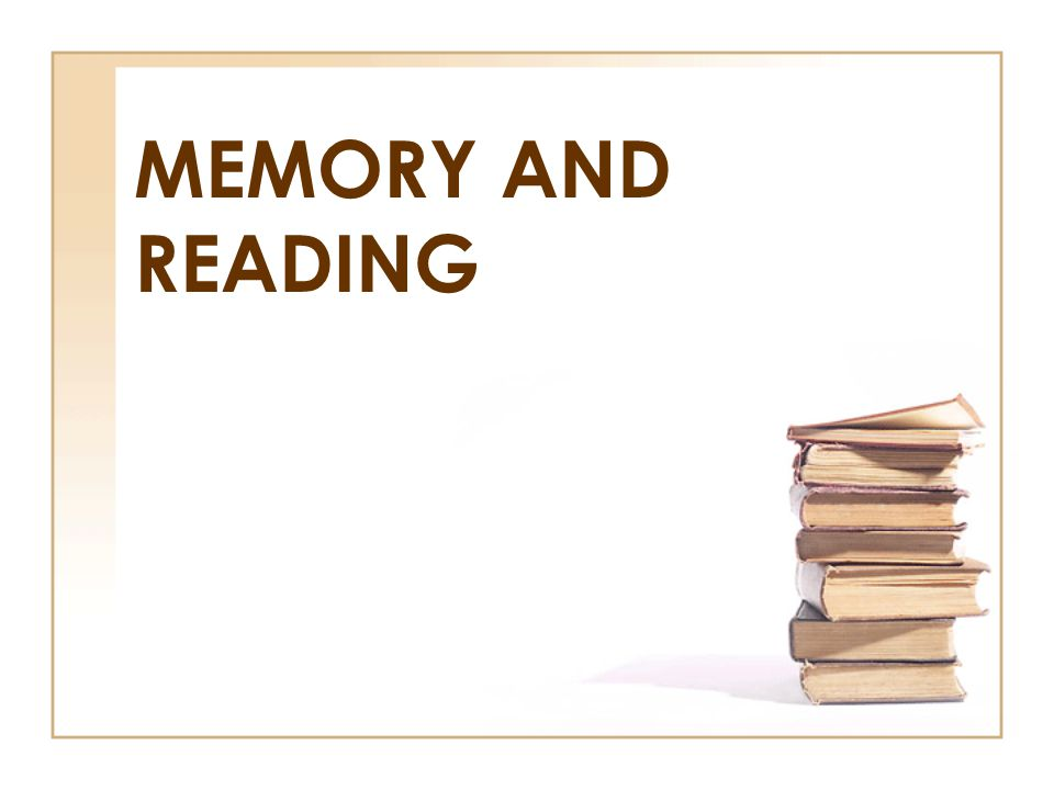 MEMORY AND READING