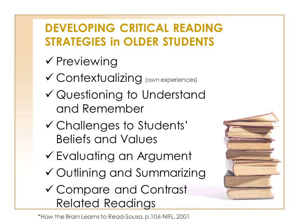 DEVELOPING CRITICAL READING STRATEGIES in OLDER STUDENTS