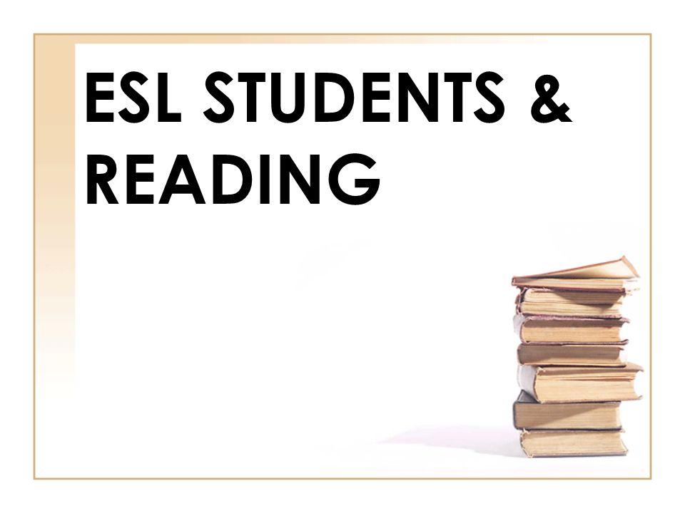 ESL Students & Reading
