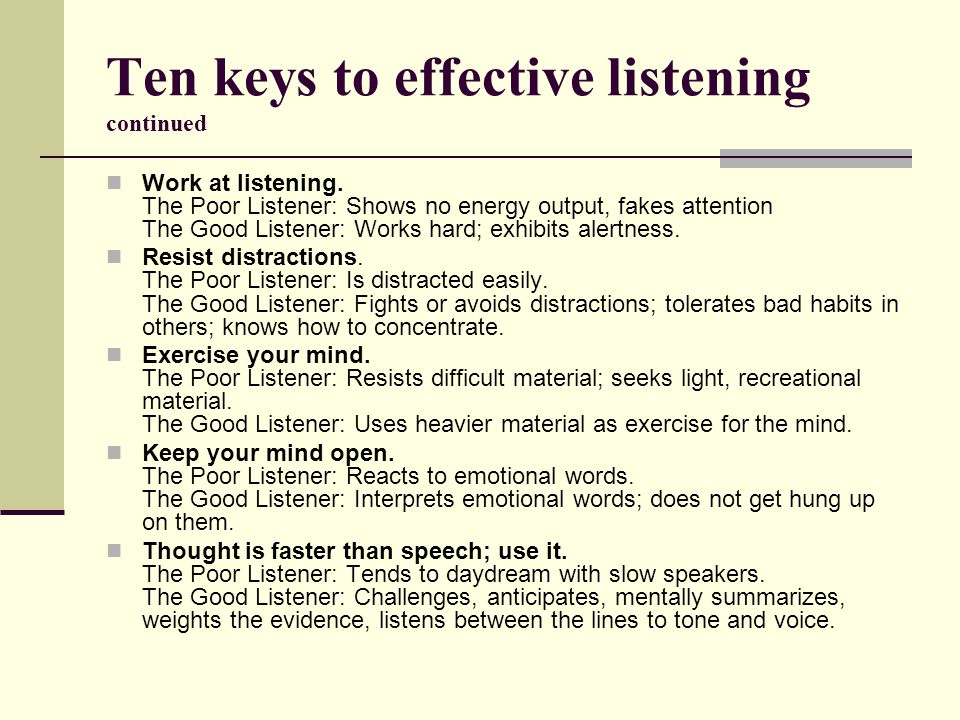 Ten keys to effective listening continued