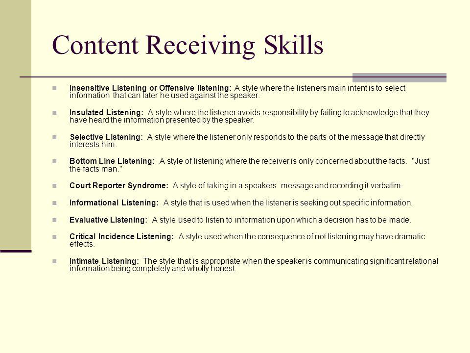 Content Receiving Skills
