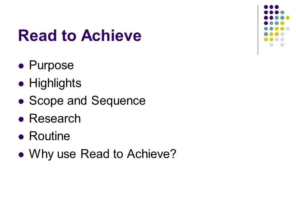 Read to Achieve Purpose Highlights Scope and Sequence Research Routine