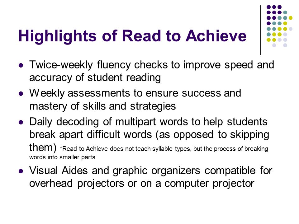 Highlights of Read to Achieve
