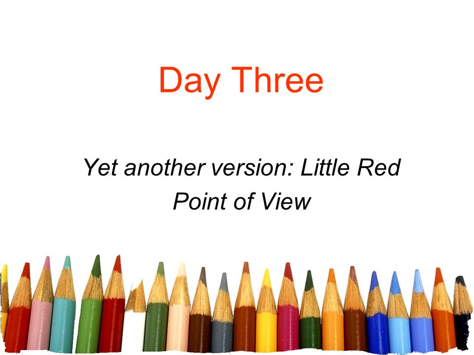 Yet another version: Little Red Point of View