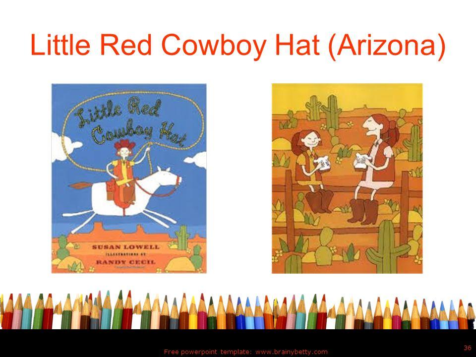 Little Red Cowboy Hat (Arizona)