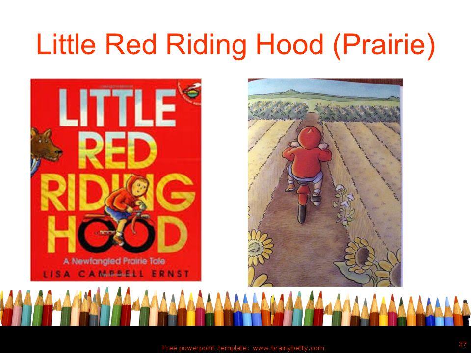 Little Red Riding Hood (Prairie)