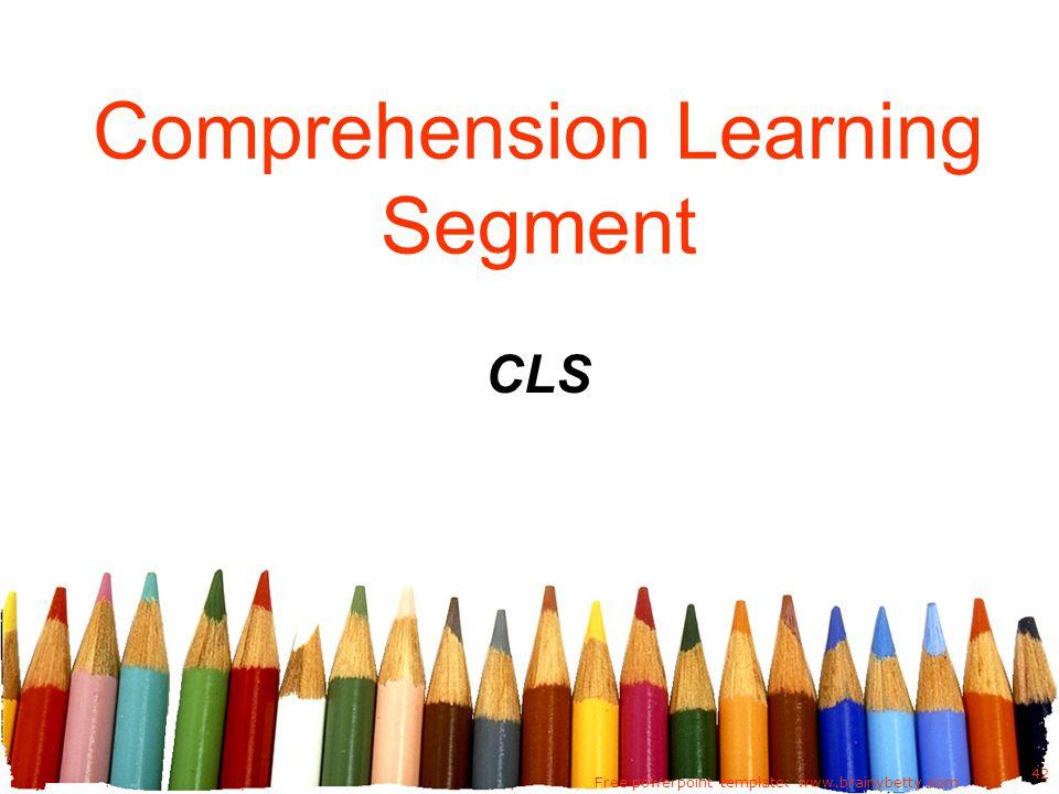 Comprehension Learning Segment