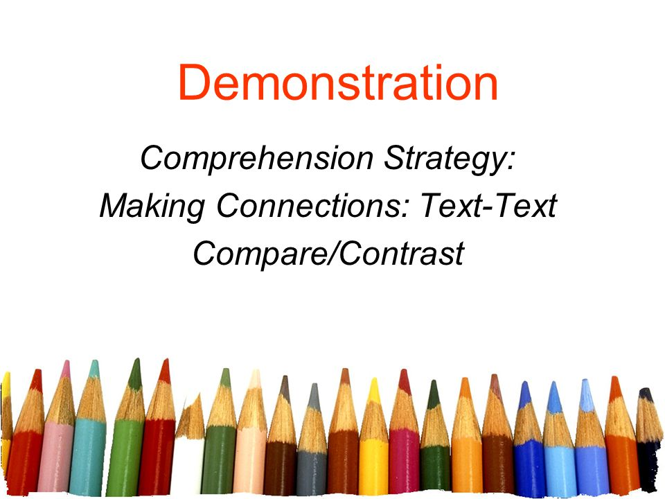 Comprehension Strategy: Making Connections: Text-Text Compare/Contrast