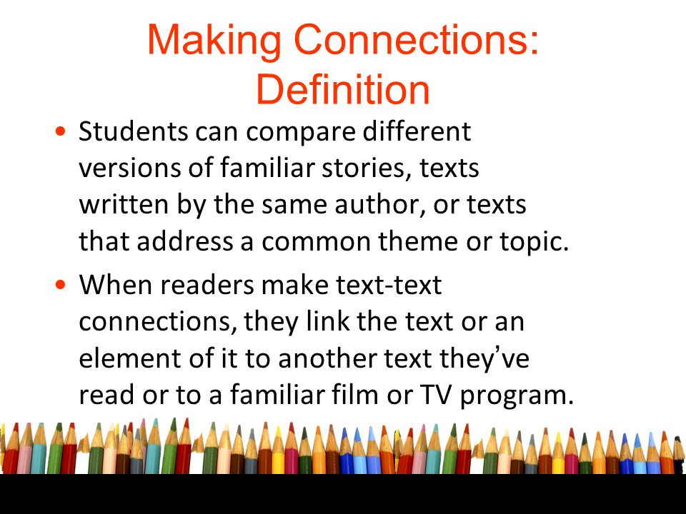 Making Connections: Definition