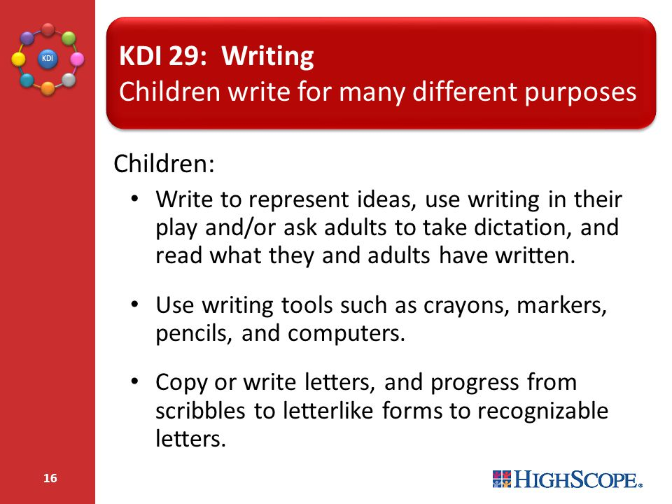 Children write for many different purposes