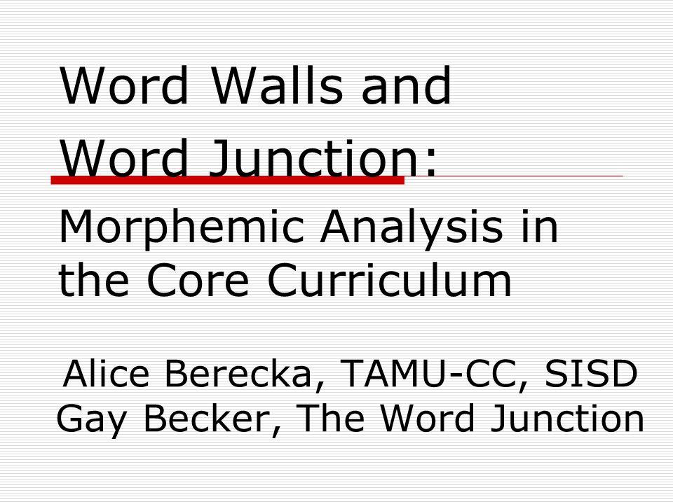 Alice Berecka, TAMU-CC, SISD Gay Becker, The Word Junction