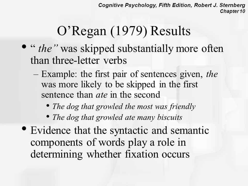 O'Regan (1979) Results the was skipped substantially more often than three-letter verbs.