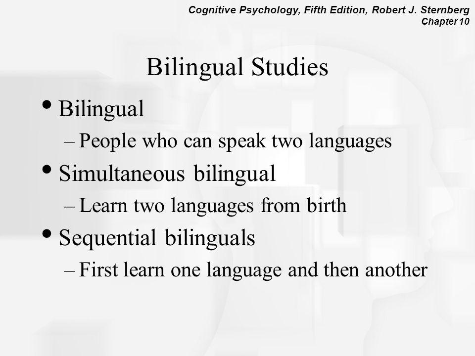 Bilingual Studies Bilingual Simultaneous bilingual